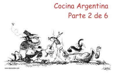La Cocina Argentina – Parte 2 de 6