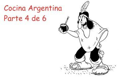 La Cocina Argentina – Parte 4 de 6