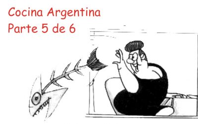 La Cocina Argentina – Parte 5 de 6